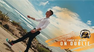 Vj Awax ft McBox - On oublie (Run Hit)