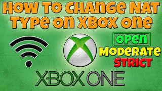how to open your nat type on xbox one fix strict nat on xb1 port forwarding