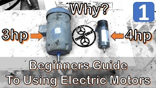 Ultimate Beginners Guide to Using Electric Motors for Makers and DIY Projects Part 1; #068