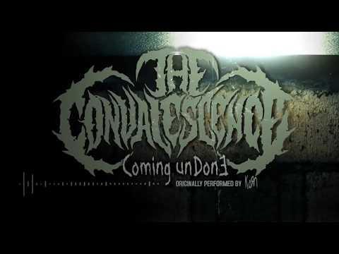 "The Convalescence ""Coming Undone"" (Korn Cover)"