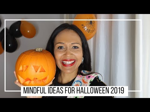 Halloween 2019 | How To Spend It Mindfully
