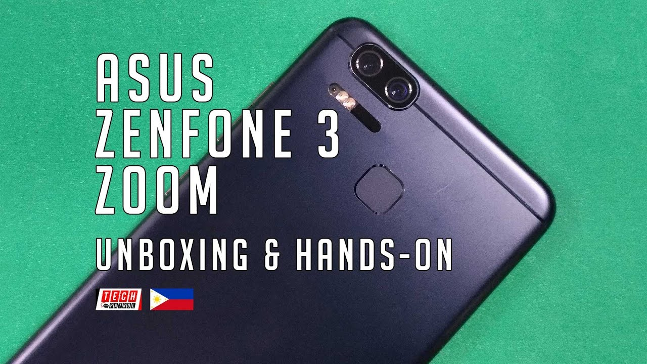 ASUS ZenFone 3 Zoom Hands On And Review