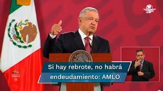 El Presidente Andrés Manuel López Obrador aseguró que el país tiene finanzas públicas sanas y que no habría necesidad de endeudarnos