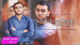 Mursel Seferov - Sevdiyim Qadin (Yeni,2017)