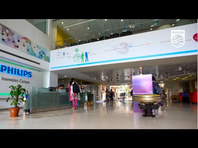 Working at Philips: Inside Philips Innovation Campus in India