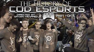 History of Call of Duty eSports - Part 1 (Documentary) #CODeSports