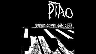 PTAO - Noisecore Jam 2008