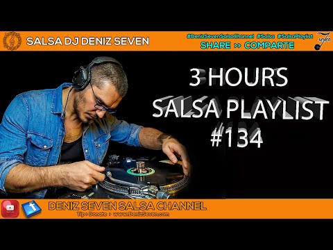 SALSA PLAYLIST #134 ➥ 3 HOURS ➥ 2311.2017