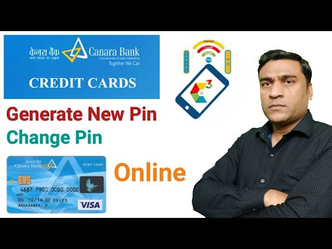 How To Generate Online Canara Bank Credit Card Pin | How To Change Canara Bank Credit Card Pin