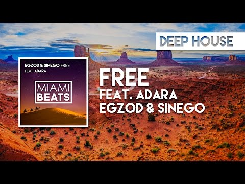 Egzod & Sinego - Free (feat. Adara) [FREE DOWNLOAD]