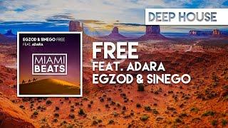 Egzod & Sinego - Free (feat. Adara) [Miami Beats]