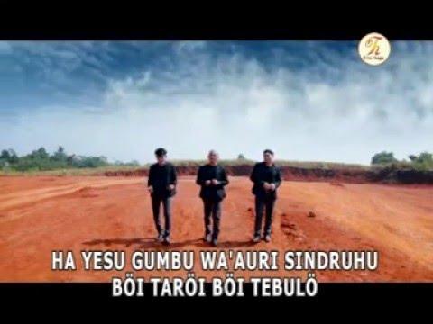 Lagu Nias Rohani, Trio Haga - Yesu Gumbu Wa'auri