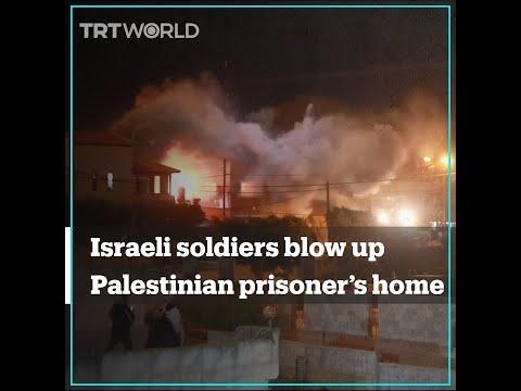 Israeli Soldiers Blow Up Palestinian Prisoner's Home