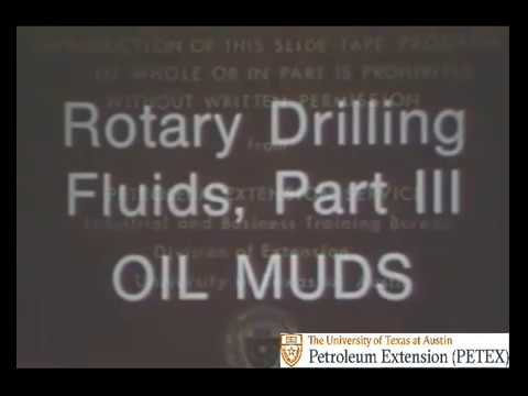 Rotary Drilling Fluids, Part III Oil Muds