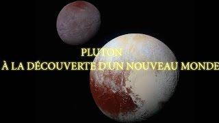 PLUTON, À LA DÉCOUVERTE D'UN NOUVEAU MONDE I.A.P mai 2017