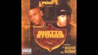 Lil Boosie & Webbie: Pimp C presents-Ghetto Stories (complete album)