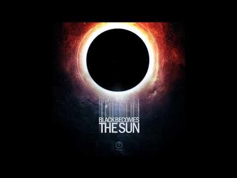 Twelve Titans Music - Black Becomes The Sun | Full Album
