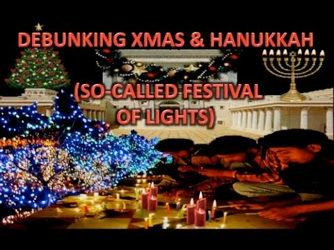 debunking xmas hanukkah so called festival of lights - Why Is Christmas Called Xmas