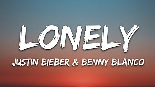 Justin Bieber & benny blanco - Lonely (Lyrics)