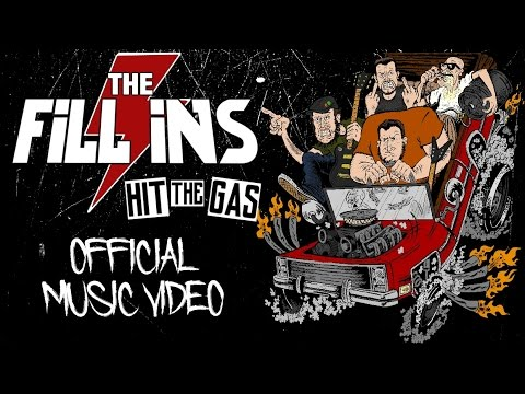 The Fill Ins - Hit The Gas (Official Music Video)