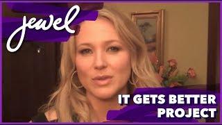 Jewel - It Gets Better Project