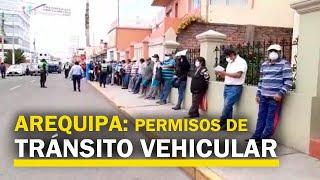 Arequipa: Largas Filas Para Obtener Permiso De Tránsito Vehicular