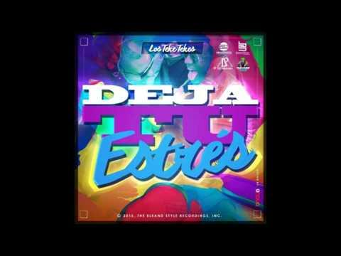 Los Teke Teke - Deja Tu Estres (Prod. Dj Patio)