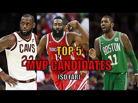 Top 5 NBA MVP Candidates So Far! (2018)