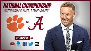 Clemson vs. Alabama: 2019 CFB National Championship with Joel Klatt (First Half) | FOX Sports
