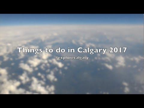 Calgary   Vlog 2017 #explorealberta