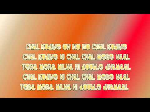 Double Dhamaal Title Track Chal Kudiye Tera Mera Milna (Full) Lyrics HD