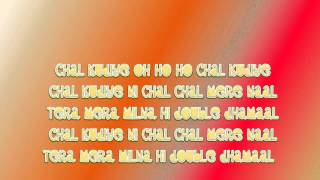Double Dhamaal Title Track Chal Kudiye Tera Mera Milna (Full) Lyrics HD