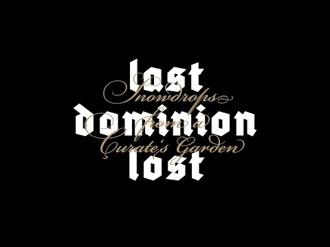 Last Dominion Lost - Snowdrops from a...