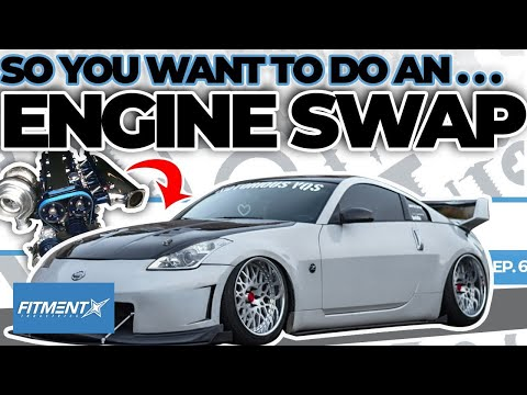 So You Want to Swap Your Engine