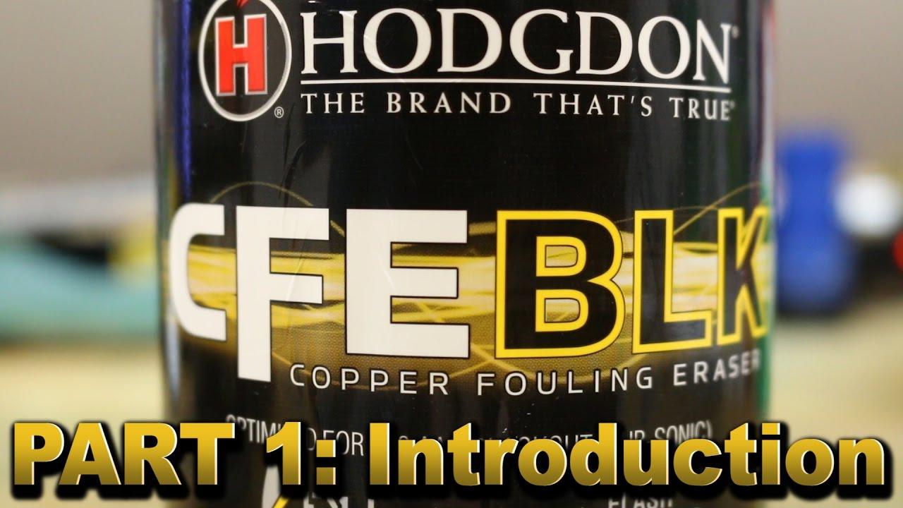 Hodgdon CFE BLK part 1 - Introduction - YouTube