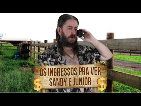 HUmor: Ingressos pra ver Sandy e Júnior 1
