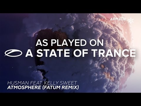 Husman Feat. Kelly Sweet - Atmosphere (Fatum Remix) [A State Of Trance 752]