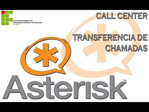 4 - Asterisk - Call Center e Transferencia de Chamadas