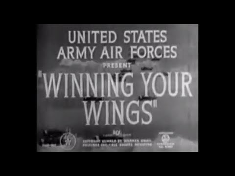 """Winning Your Wings"" with Jimmy Stewart"
