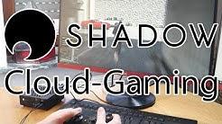 Blade Shadow – Der Cloud-Gaming Anbieter im Test – Die Zukunft des Gaming?