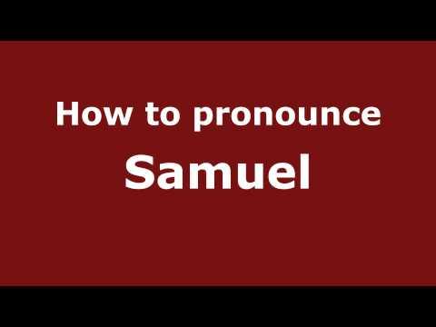 How to Pronounce Samuel - PronounceNames.com