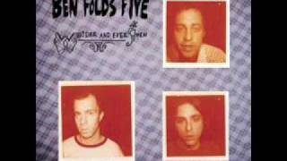 One Angry Dwarf and 200 Solemn Faces- Ben Folds Five