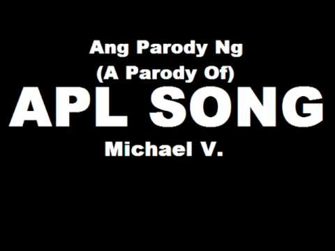 A Parody of the APL Song - Michael V. (With Lyrics (With English translation))