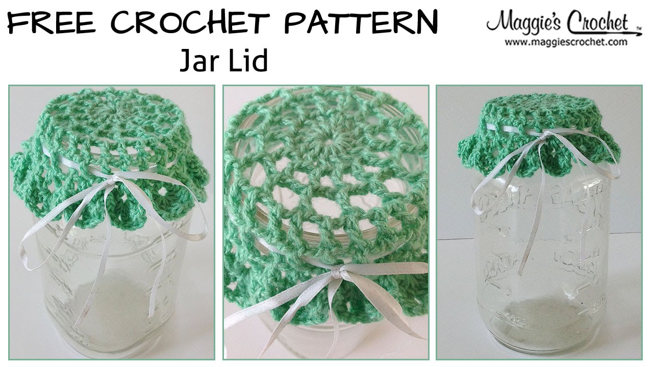 Crochet Patterns Jar Lids : Mason Jar Lid Cover Free Crochet Pattern - Right Handed - YouTube