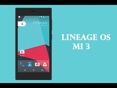 Lineage os 14.1 on xiaomi MI 3 review OFFICIAL | Android N