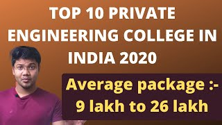 TOP 10 Private Engineering College In India 2020