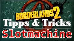 [DE] Borderlands 2 - Geld, Eridium und legendäre Waffen aus der Slotmachine || CTC