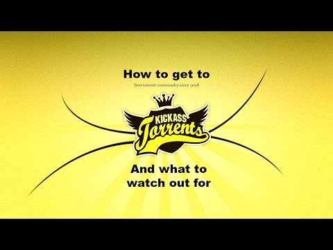 How to Get to and Use Kickass Torrents -...