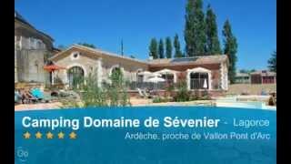 Camping Le Domaine de Sévenier : Camping 5 étoiles en Ardèche