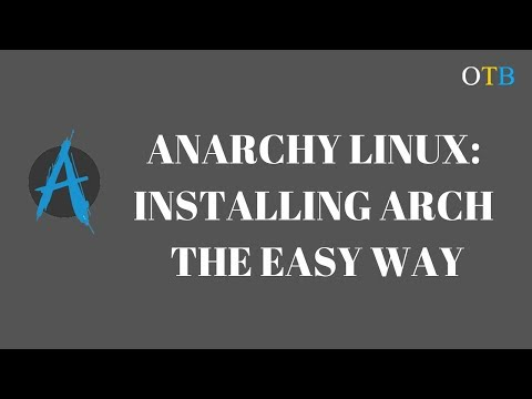 Installing Arch with the Anarchy Installer - Re-Upload